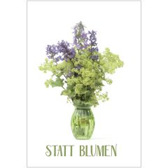 """Karte """"Statt Blumen"""""""